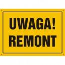 Tablica Uwaga! Remont