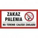 Znak Zakaz palenia obowiązuje na terenie całego zakładu